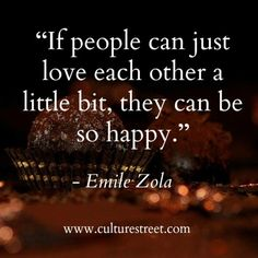 Culture Street | Quote of the Day from Emile Zola