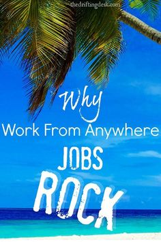 Curious why so many people love their work from anywhere job? Here are some honest reasons why they rock (and why so many people are looking for them!)