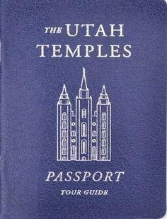 track all the temples you visit ... tour guide gives little-known facts and insights about each of the Utah temples