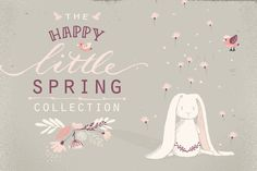 Check out The Happy Little Spring Collection by Lisa Glanz on Creative Market