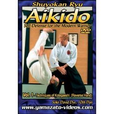 Aikido Self Defense for the Modern Warrior Vol. I