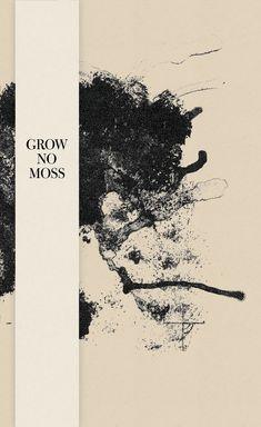 Image of Grow No Moss (BOOK)