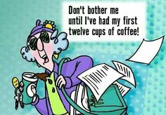 dont bother me till ive had my coffee funny quotes quote coffee lol funny quote funny quotes maxine humor coffee humor Coffee Talk, Coffee Cozy, I Love Coffee, Black Coffee, Coffee Break, Coffee Shop, Happy Coffee, Coffee Barista, Coffee Scrub