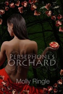Persephone's Orchard, first novel of a Persephone/Hades-themed series. Book 3 coming out in 2015.