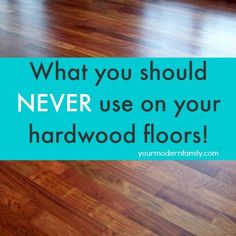 One thing you should never use on hardwood floors (& how to fix scratches)