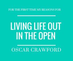 Oscar Crawford - Author: For the First Time My Reasons for Living Life out ...