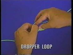 How to Tie a Perfect #DropperLoop #MenDoOutdoors.com
