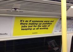 "Guerilla Marketing At Its Finest: ""Bullsh*t Jobs"" Posters Welcome Commuters Back To Work"