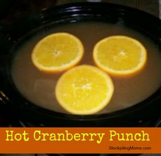 This delicious Hot Cranberry Punch is delicious and you can make it in your crockpot!