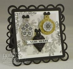 Merry Monday #122. Glimmer Paper & Glitter Ornaments. Stampin' Up! products by Debbie Henderson, Debbie's Designs.