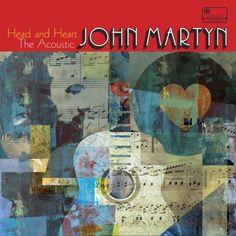 John Martyn - Head And Heart: The Acoustic John Martyn (2017)