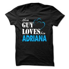 This Guy Love Her ADRIANA ... 999 Cool Name Shirt ! - #gift ideas #hostess gift. OBTAIN LOWEST PRICE => https://www.sunfrog.com/LifeStyle/This-Guy-Love-Her-ADRIANA-999-Cool-Name-Shirt-.html?68278
