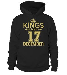 KINGS ARE BORN ON 17 DECEMBER