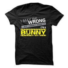 If your name is BUNNY then this is just for you, Order HERE ==> https://www.sunfrog.com/Names/If-your-name-is-BUNNY-then-this-is-just-for-you.html?8273 #bunnylovers #ilovemybunny