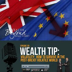 Quick Tip 02  Volatility: How To Survive In The Post-Brexit Volatile World. Check out and subscribe here http://apple.co/2cESxFj