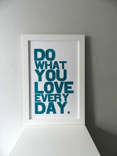 Teal Motivational Wall Art, Typography Poster, Do What You Love Everyday Letterpress Print, Large Simple Bold Letters