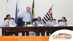 ARNALDO JARDIM ANUNCIA PROJETO DE PISCICULTURA QUE SERÁ LANÇADO EM RIFAINA