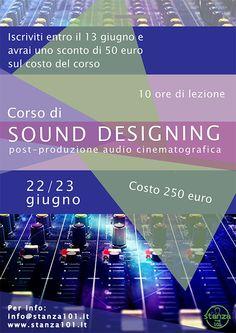 Corso di Sound Designing - Post-Produzione Audio Cinematografica