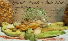 Sprouted, Avocado & Potato Salad!