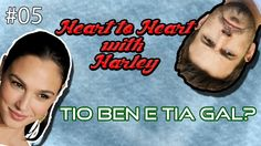 Heart to Heart with Harley #05
