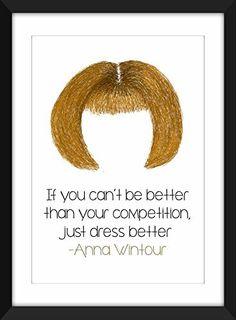 """Anna Wintour """"vestido mejor"""" impresión, regalo para los amantes de la moda / A3 / A4 / 8 x 10 / A5 / 5 x 7"""