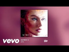 Astrid S - Atic