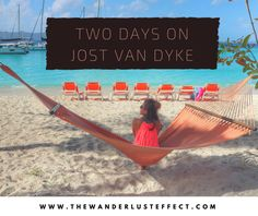 White Bay, Jost Van Dyke + How to Spend Two Days on JVD