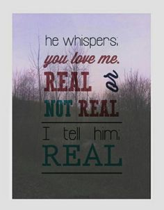 THE HUNGER GAMES, CATCHING FIRE & MOCKINGJAY| he whispers you love me real or not real I tell him real. Peeta Mellark and Katniss Everdeen.