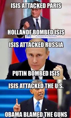 who else could he blame? Why do you think Obama and Killary want to get rid of guns, and the Second Amendment? Because it will make it easier for Isis to take over. Russia Putin, Liberal Logic, Liberal Politics, Gender Politics, Thing 1, Political Views, Political Memes, Conservative Politics, Tips