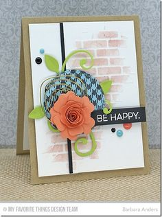 Spring Backgrounds, Totally Happy, Leaf-Filled Flourish Die-namics, Mini Hybrid Heirloom Rose Die-namics, Stitched Circle STAX Die-namics, Small Brick Wall Stencil - Barbara Anders  #mftstamps