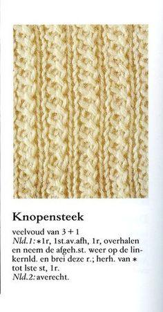 Knopensteek 001 - Breisteken Knitting Stiches, Knitting Books, Knitting Videos, Knitting Patterns Free, Knit Patterns, Stitch Patterns, Crochet Wool, Cross Stitching, Weaving
