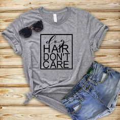 c7284bed Dog Hair Don't Care Funny Dog Shirts For Women, Dog Lover Shirt, Best Gifts  For Her, For Mom, And Best Friend, Birthday Gift Ideas