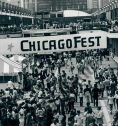 I went in 1979 with my brother and saw the band Chicago. Chicagofest on Navy Pier... Before Taste of Chicago