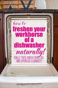 I love my dishwasher with a love that's a bit inappropriate. I spent years without one, so I don't ever take her for granted. I mean, she's a workhorse that saves me broken, soggy nails and chapped hands. But sometimes, she gets a little crusty around the edges and needs some love. Here's how How to Freshen Your Workhorse of a Dishwasher - Naturally!