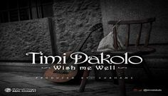 Wish+Me+well+by+Timi+Dakolo