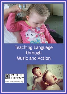 Music and action can be motivating ways to encourage language development in young children who are blind with additional disabilities.
