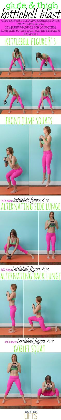 Glute and Thigh Kettlebell Blast Workout; Kettlebell Figure 8's with lunges and squats are a great way to shape your legs!