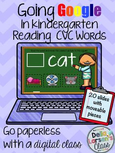 Google Classrooms for kindergarten Fun new Reading strategy using Google drive. Reading CVC words is a perfect way to assess phonic skills.  Are you going 1:1? Digital reading is the perfect way to embrace technology. For use in Google Classroom.