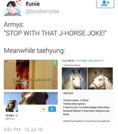 Sighs at taehyung <<< it's not just taehyung doing it tho! It's the other members too. J-Horse jokes will never die XD