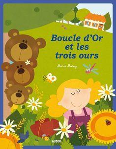 Sommaire: Boucle d'or et les 3 ours (mai/juin)
