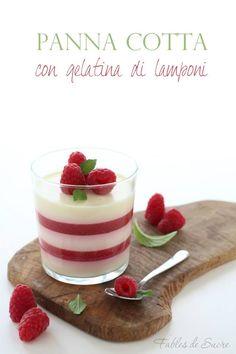 Panna cotta con gelatina di lamponi. Un dessert fresco e delicato. Il gusto intenso dei lamponi abbracciato alla panna cotta per un brivido di piacere.