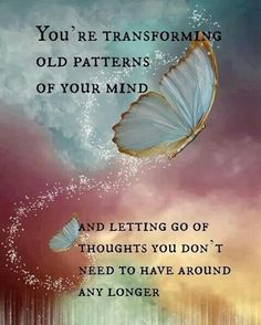 Replacing old thoughts with lots of new wonderful ones!