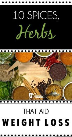 10 Spices, Herbs That Aid Weight Loss