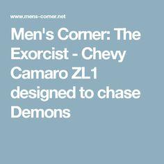 "Hennessey's New ""Exorcist"" Chevrolet Camaro with 1000 hp Set to Terrorize Hellcats. Camaro Zl1, Chevrolet Camaro, The Exorcist, Demons, Corner, Design, Demons 2, Devil"