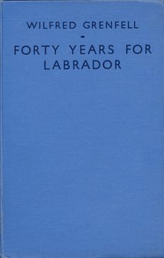 Forty Years For Labrador is an expanded and updated version of Wilfred Grenfell's earlier autobiography A Labrador Doctor. There can be few missionaries who have received both a knighthood and are remembered in the liturgy on the Episcopal Church of America by a feast day (Oct. 9th) in recognition of their work. For this reason, ... Read more...