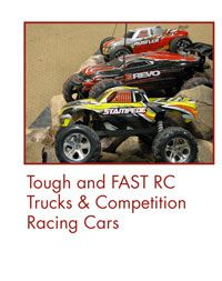 Tough and FAST RC Trucks  & Competition Racing Cars