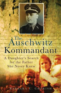 The Auschwitz kommandant : a daughter's search for the father she never knew / Barbara U. Books And Tea, I Love Books, Good Books, Books To Read, My Books, Holocaust Books, Hygge Book, Historical Fiction Books, Reading