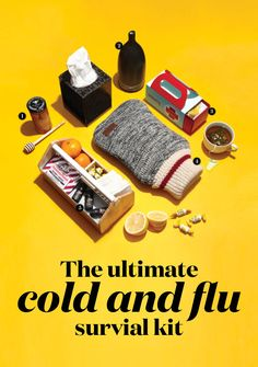 The ultimate cold and flu survival kit because the last thing you want to do when you're sick is run to the drugstore. #survivalkit