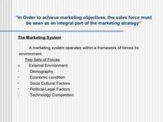 """"""" In Order to achieve marketing objectives, the sales force must be seen as an integral part of the marketing strategy"""" <u..."""