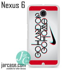 Nike Go Home Phone case for Nexus 4/5/6